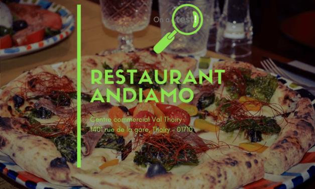 Test et Avis du restaurant italien Andiamo à Val Thoiry dans le Pays de Gex
