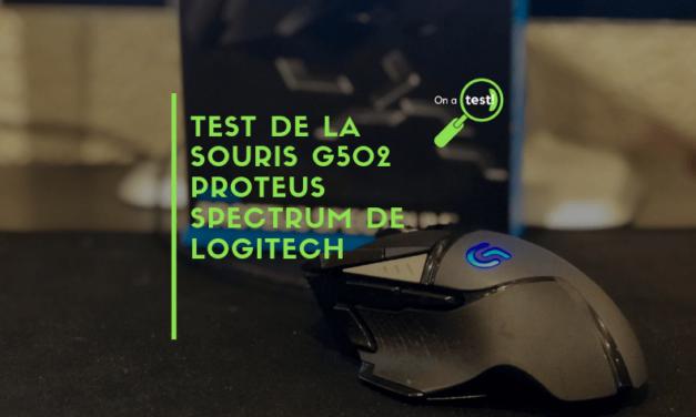 Test et avis souris Logitech G502 Proteus Spectrum