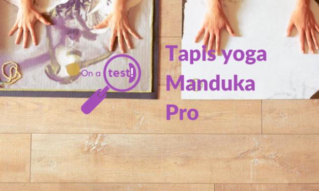 Test et avis tapis de yoga Manduka Pro