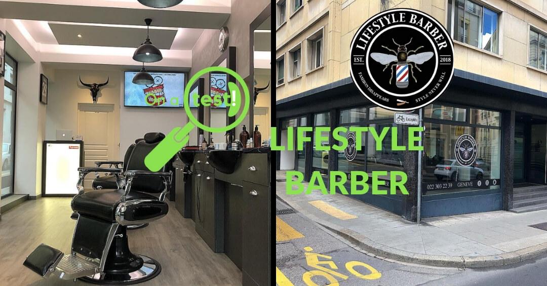 Test et avis Lifestyle Barber à Genève