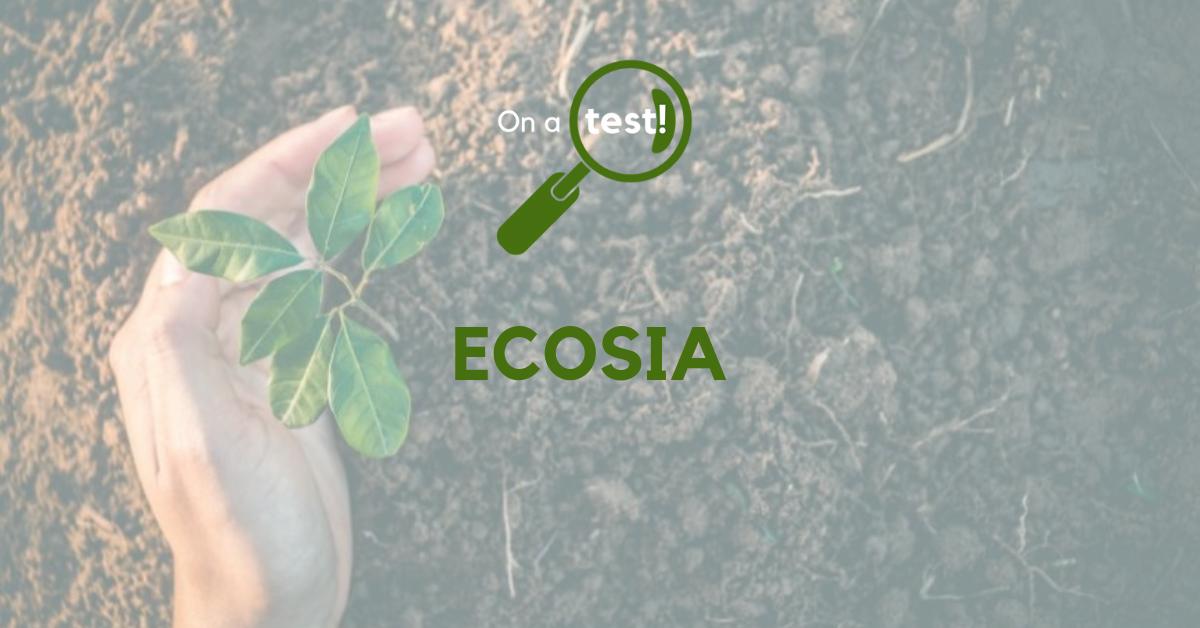Test et avis sur le moteur de recherche Ecosia
