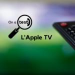 Test et avis sur l'Apple TV.