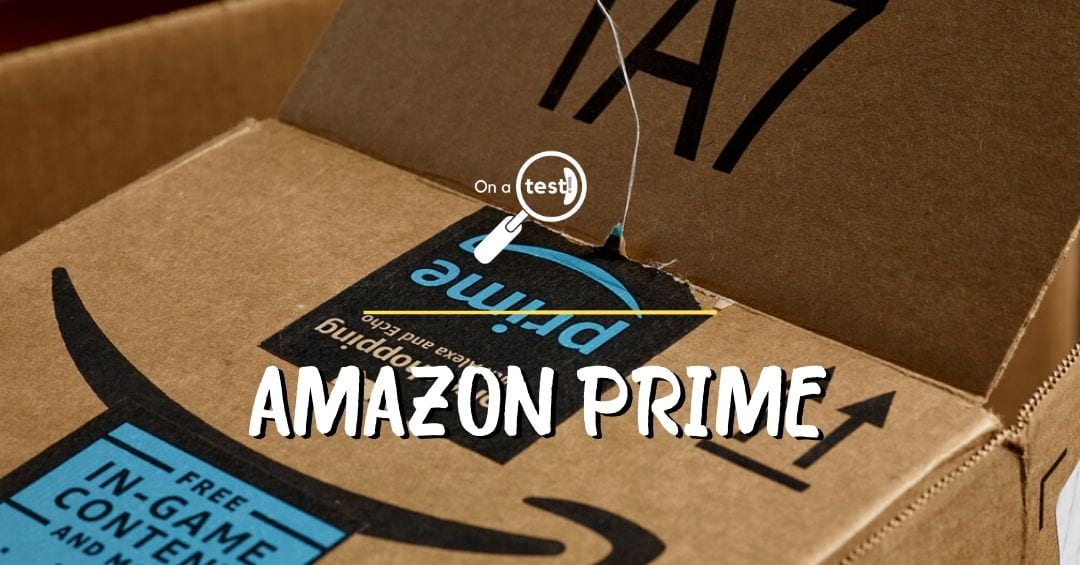 Test et avis sur Amazon Prime