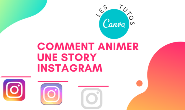 Comment animer une story Instagram