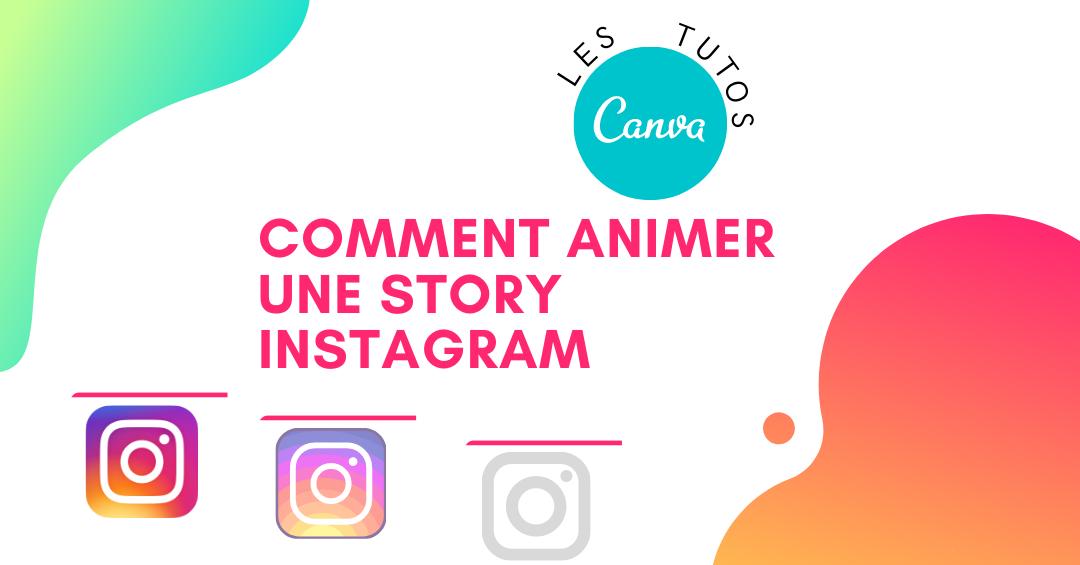 Comment animer une story Instagram
