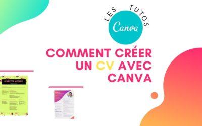 Comment créer un CV avec Canva