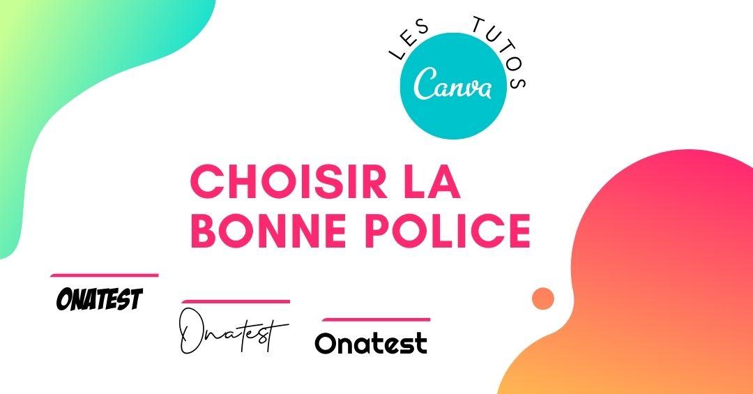 Choisir la bonne police sur Canva