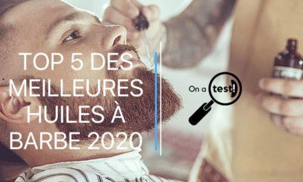 TOP 5 DES MEILLEURES HUILES À BARBE 2020