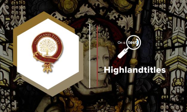 Test et avis highlandtitles.fr Vous pouvez devenir une dame ou un seigneur en Ecosse