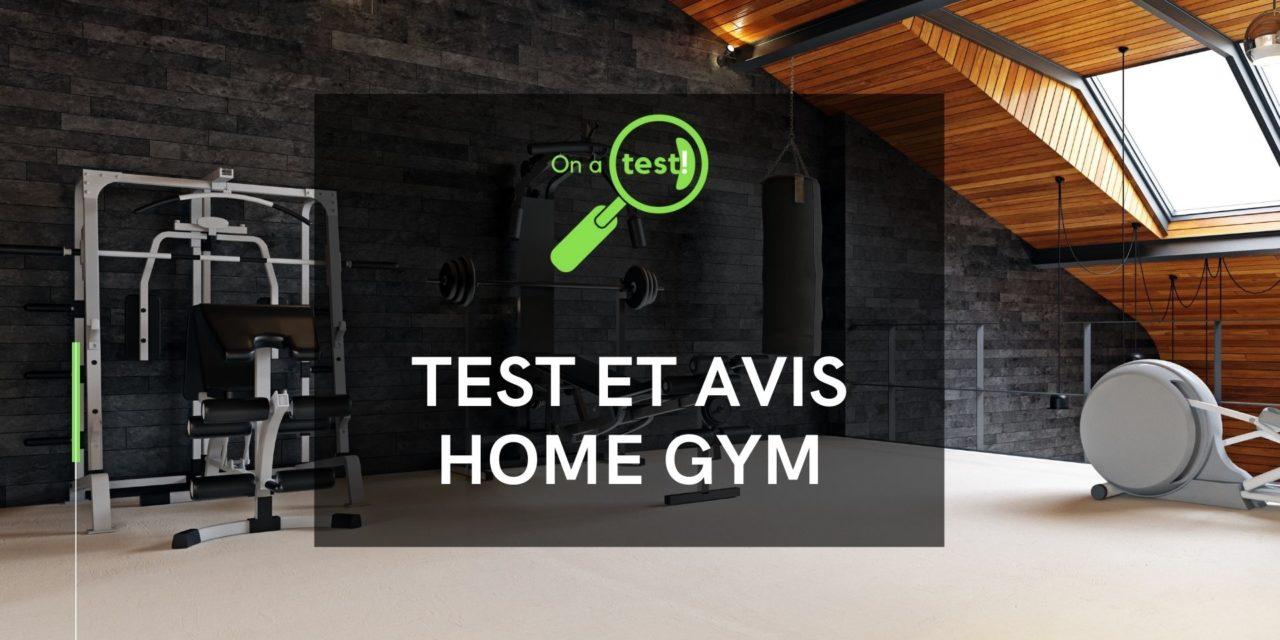Test et avis Home Gym