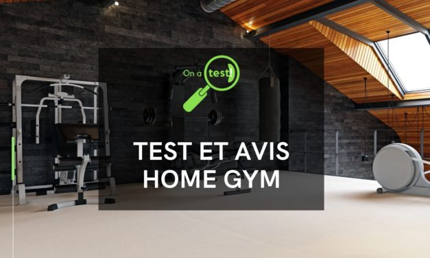 Test et avis Home Gym