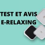 ON A TESTE L'APPAREIL DE MASSAGE E-RELAXING