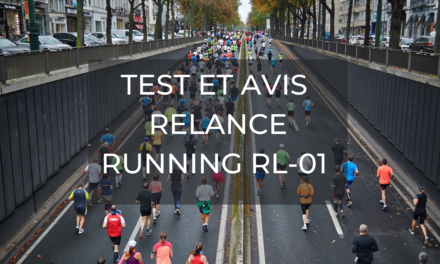 Test et Avis sur la Relance Running RL-01